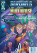 Sentinels of the Multiverse: Shattered Timelines and Wrath of the Cosmos